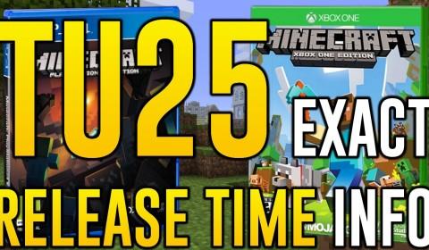 Minecraft Xbox 360 - TU25 EXACT RELEASE TIME INFO (Minecraft